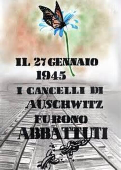 """""""Il 27 Gennaio 1945 i cancelli di Auschwitz furono abbattuti."""""""