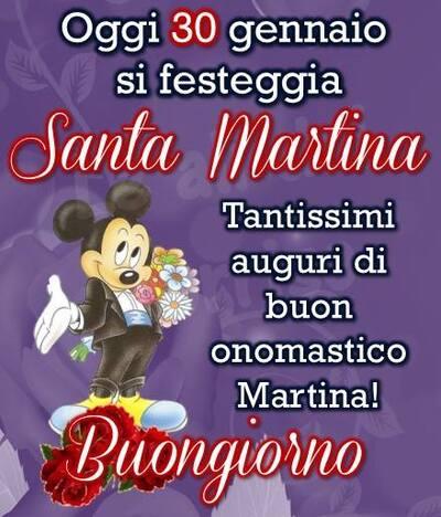 """Santa Martina Auguri - """"Oggi 30 Gennaio si festeggia Santa Martina. Tantissimi Auguri di Buon Onomastico! Buongiorno"""""""