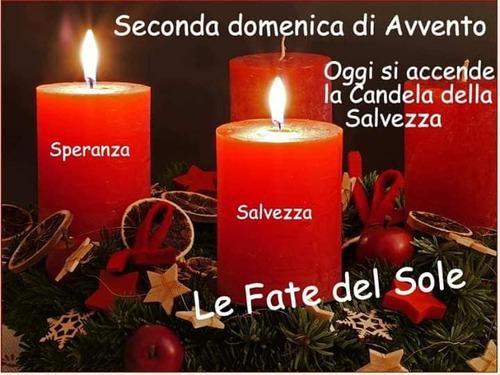 """""""Oggi si accende la candela della Salvezza. Seconda Domenica di Avvento"""""""