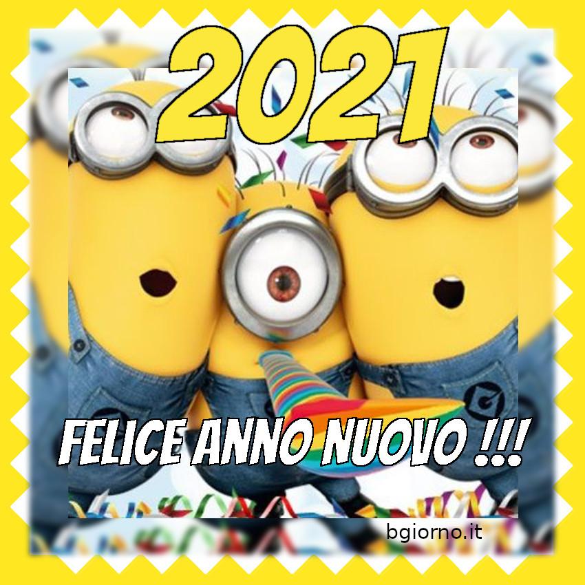 """""""2021 Felice Anno Nuovo !!!"""" - immagini Minions"""
