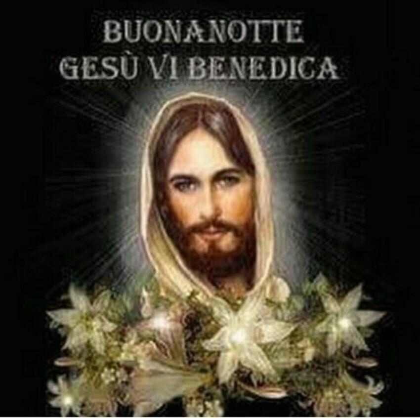 """""""BUONANOTTE, GESÙ VI BENEDICA"""""""